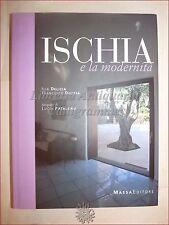 VIAGGI FOTOGRAFIA - Delizia e Patalano: ISCHIA e la Modernità 2006 Massa editore