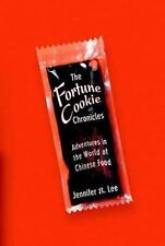 The Fortune Cookie Chronicles: Adventures in the World of Chinese Food by Lee,