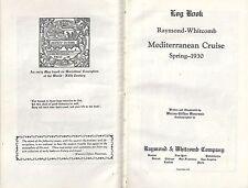 Log Book of The Raymond-Whitcomb Mediterranean Cruise Spring 1930 Carinthia