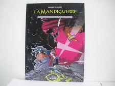 La Mandiguerre 1 I vapori del vuoto Morvan-Tamiazzo Edizioni BD ( BA7 )