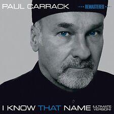 PAUL CARRACK - I KNOW THAT NAME (2014) CD NEU
