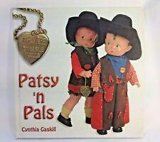Patsy 'n Pals Effanbee Durable Dolls by Cynthia Gaskill F&B Collector Book