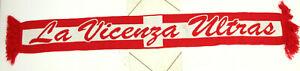 SCIARPA CALCIO LA VICENZA ULTRAS SCHAL SCARF BUFANDA S1483