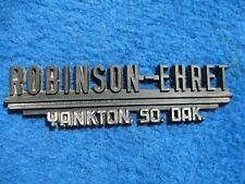 Vintage Original Dealer Name Plate ROBINSON EHRET YANKTON SOUTH DAKOTA