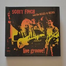 SCOTT FINCH AND BLUES-O-DELICS - LIVE GROOVE ! - 2CD LTD. EDITION DIGIBOOK