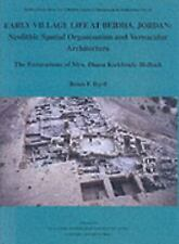 Early Village Life at Beidha, Jordan: Neolithic Spatial Organization and Vernacu