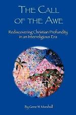 The Call of the Awe : Rediscovering Christian Profundity in an Interreligious...