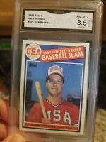 1985 Topps Mark Mcgwire RC #401  84 USA Team GMA 8.5 NM-MT+