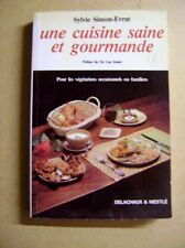 Livre Une cuisine saine et gourmande pour les végétariens /Z22