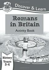 KS2 Discover & Learn: History - Romans in Britain Activity book, Year 3 & 4 by C