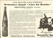 68 RIQUEWIHR PUBLI-REPORTAGE DOMAINES DOPF CLOS DU MOULIN VINS FINS ALSACE 1928