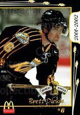 2001-02 Brandon Wheat Kings #4 Brett Dickie