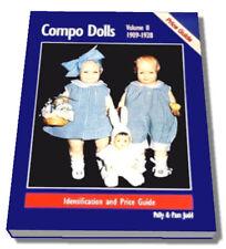 COMPOSITION DOLLS : 1909-1928 Vol 2, Polly Judd & Pam Judd, 0875884180, NEW