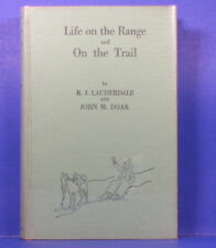 Lauderdale, R.J. and John M. Doak / Life On The  Range and On The Trail SIGNED