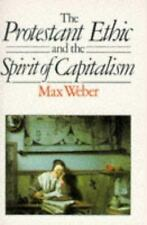 The Protestant Ethic and the Spirit of Capitalism (Unwin Counterpoint Paperbacks
