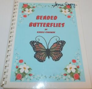 BEADED BUTTERFLIES by Karole Conaway  Beading Pattern Book Butterfly