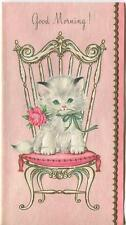 VINTAGE WHITE ART DECO CHAIR PINK CUSHION KITTEN ROSE GOOD MORNING CARD PRINT