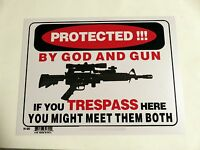 """No Trespassing Sign Warning Protected by God and Gun Sign 9""""x12""""  Plastic -32690"""