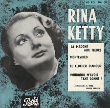 "7"" FRENCH EP 45 TOURS RINA KETTY ""La Madone Aux Fleurs / Montevideo +2"" 1955"