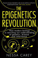 The Epigenetics Revolution: How Modern Biology i, Nessa Carey, New