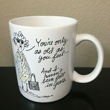 Maxine Shoebox Greetings Coffee Mug/Cup Funny I Haven't Been Felt In Years!