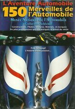 CD-ROM : L'AVENTURE AUTOMOBILE - 150 MERVEILLES AUTOMOBILE - COLLECTION SCHLUMPF