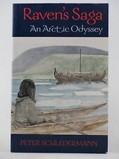 NEW - Raven's Saga An Arctic Odyssey - Signed By Author - FREE SHIPPING!!!