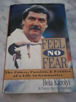 Feel No Fear : The Power, Passion and Politics of a Life in Gymnastics SIGNED!