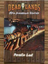 Savage Worlds RPG: Deadlands 20th Anniversary - Paradise Lost Adventure