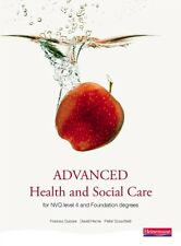 Advanced Health and Social Care for NVQ Level 4 and Foundation Degree (Paperbac.