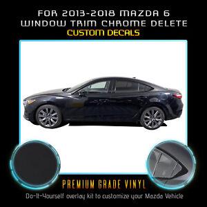 For 2013-2018 Mazda 6 Window Trim Chrome Delete Blackout Overlay - Matte Black