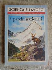 Scienza e lavoro collana di divulgazione scientifica  I PARCHI NAZIONALI