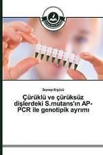 Çürüklü ve çürüksüz dişlerdeki S.mutans'ın AP-PCR ile genotipik ayrımı (Turkish