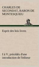 Esprit Des Lois Livres I A V, Precedes D'Une Introduction de L'Editeur (Hardback