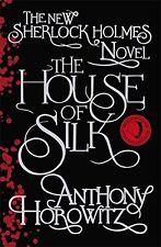 The House of Silk: The Bestselling Sherlock Holmes Novel (Sherlock Holmes Nove,