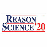 Reason Science 2020 For President Vinyl Bumper Sticker Decal