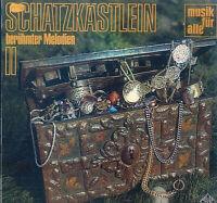 Schatzkästlein Berühmter Melodien II