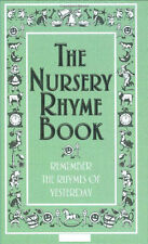 The Nursery Rhyme Book: Remember the Rhymes of Yesterday New Book