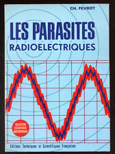 CH. FEVROT, LES PARASITES RADIOÉLECTRIQUES (MODÉLISME)