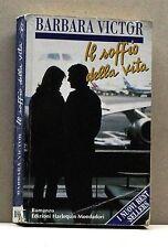 IL SOFFIO DELLA VITA - B.Victor [libro, edizioni Harlequin Mondadori, BS8S]