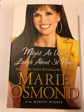 Books; Might As Well Laugh About It Now; Marie Osmond; HC; 2009; LN