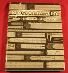 BOXWOOD & IVORY Stanley Traditional Rules, 1855-1975 Philip E. Stanley - Signed
