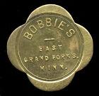 Grand Forks, MN  Minnesota ... Bobbie's ... Good for 25₵ (TB-016-305)