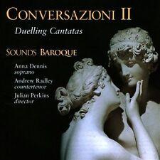 Conversazioni II: Duelling Cantatas, Sounds Baroque