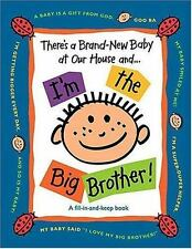 There's a Brand-New Baby at Our House and...I'm the Big Brother!