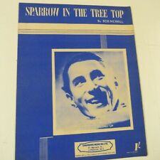 song sheet SPARROW IN THE TREE TOP, Jack Jackson, 1951   #20.07.2020-a