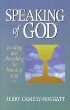 Speaking of God: Reading and Preaching the Word of God