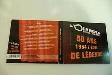 L'OLYMPIA 50 ANS DE LEGENDE 1954/2004.HALLYDAY CLAUDE FRANCOIS BREL GRECO ....