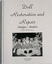 Doll Repair & Restoration Book! All types of dolls!