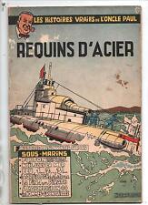 Oncle Paul. Requins d'Acier. Editions DUPUIS 1954. Bel état, rousseurs